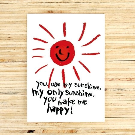 You're my sunshine Greeting Card