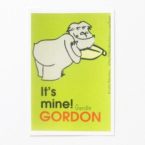 自家設計 ☉It's mine! Gorilla ☉Gordon ☉明信片 ☉Postcard