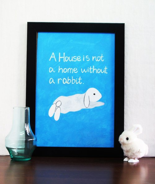 "兔子 手繪  插畫 複製畫 海報/ A3 ""A house is not a home without a rabbit"""