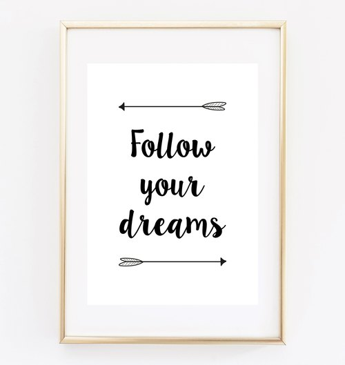 Follow your dreams can be customized Hanging Poster