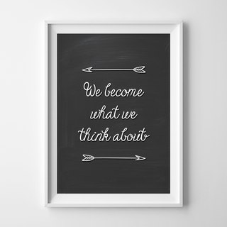 We become what we think about can be customized Hanging Poster