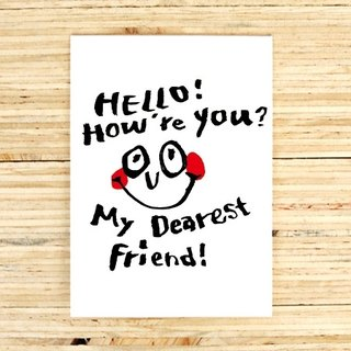 Hello! How're you Greeting Card