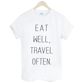 Eat Well Travel Often short-sleeved T-shirt -2 color eat well often travel Wen Qing Art and Design English text trendy fashion