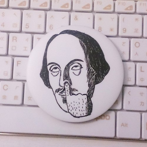 [] Mr. Shakespeare did not care much hand-painted wind badge Special Edition