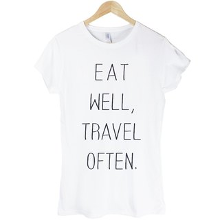 Eat Well Travel Often girls often travel a good short-sleeved green paper art design fashionable English words fashion T-shirt -2 color eat