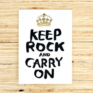 Keep rock and carry on Greeting Card