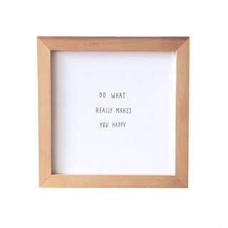 "Simple font furnishings (even with frame): Do what really makes you happy, wood color, 8 ""x8"""