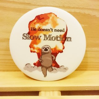 Sloths [lazy lazy] hand-painted wind badge