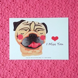 Pug Postcard-I Miss You