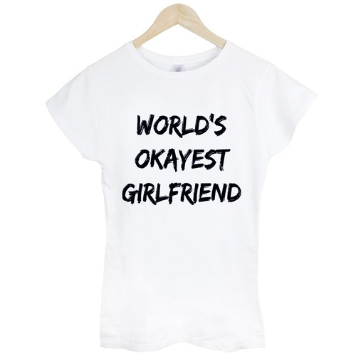 World's Okayest Girlfriend's most OK T-shirt -2 color worldwide girlfriend Wen Qing art design fashion fashionable word