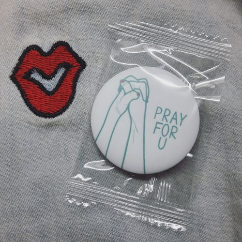 / Pray for you Pray for you / matte badge -44mm
