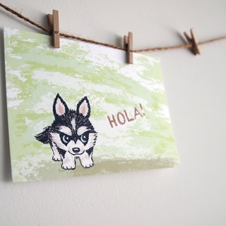 Postcards -! Hola Huskies