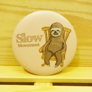 Sloth lazy [Slow Movement] hand-painted wind badge