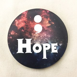 Semicolon plan; Hope ceramic absorbent coasters