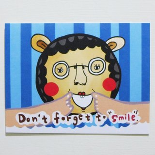 Postcard [ Don't forget to smile ]