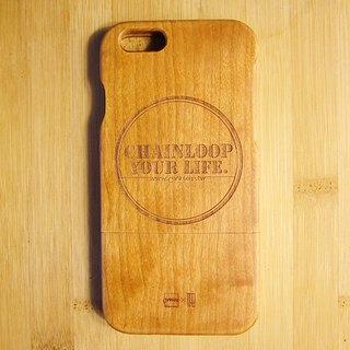 Chainloop x TAB 木質感手機殼 雷射雕刻 Chainloop Your Life. logo 木頭IPhone6 / 6S