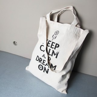 Keep Calm And Dream ON Cultural & Creative wind straight canvas bag