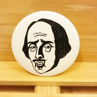 Mr. Shakespeare angry] hand-painted wind badge