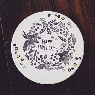HAPPY HOLIDAY coaster pure hand-painted