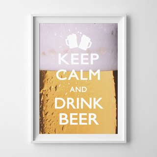 keep calm and drink beer 可客製化 掛畫 海報