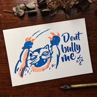 Do not bully me - Slot bulletin postcard Risograph postcard