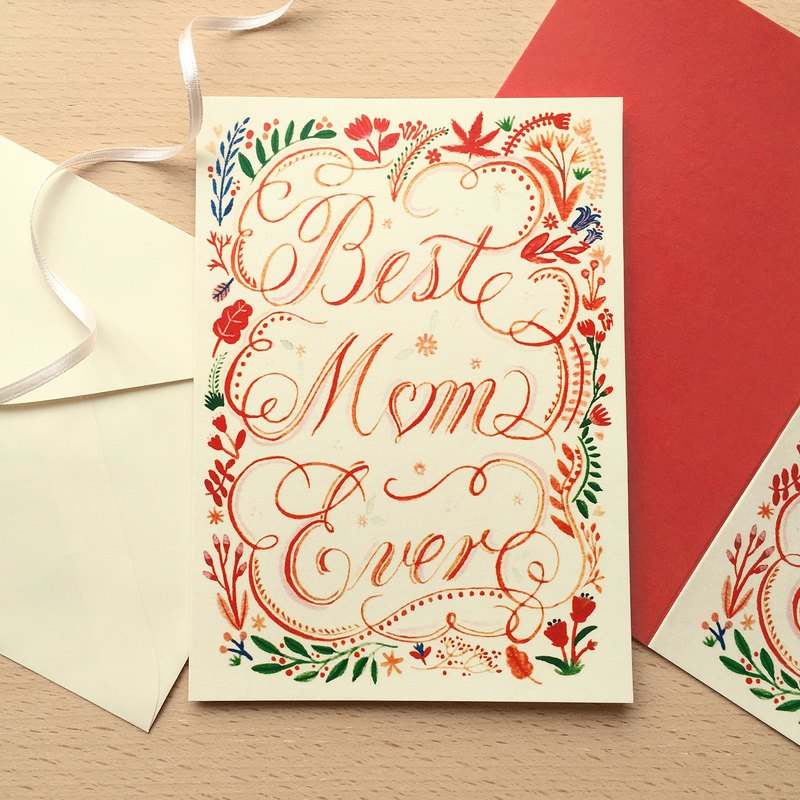 Best Mom Ever  greeting card with envelope
