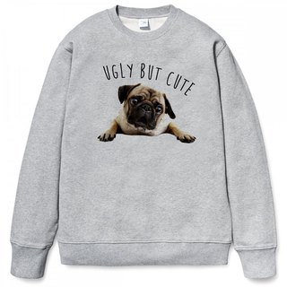 UGLY BUT CUTE PUG GRAY sweatshirt