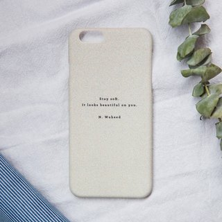 Stay soft/hard shell/text phone case