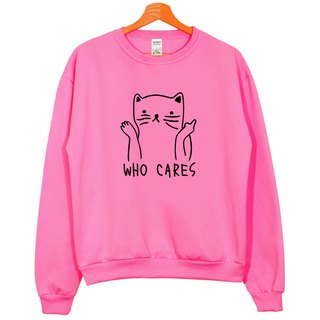 Who Cares Cat #2 hot pink sweatshirt