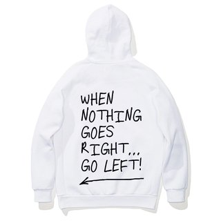 When Nothing Goes Right. [Spot] Long-sleeved bristle hooded T 2 color English text positive energy positive gift