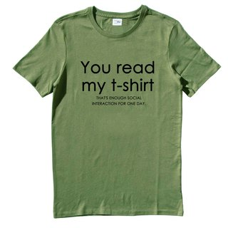 You read my t shirt army green t shirt
