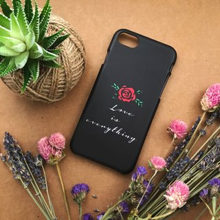 Love is everything. Matte Case( iPhone, HTC, Samsung, Sony, LG, OPPO)