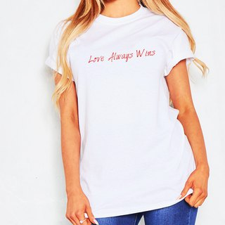 Love Always Wins #2 unisex white t shirt
