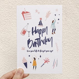 Live your life & forget your age birthday card