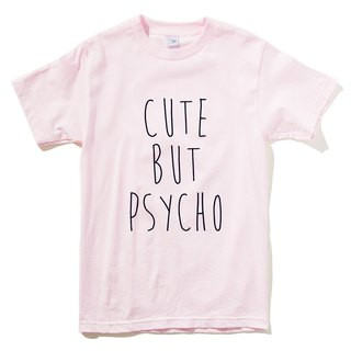 CUTE BUT PSYCHO men and women short-sleeved T-shirt light pink Wenqing stylish hipster fashion design text