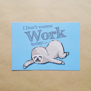 Sloth lazy [Do not want to go to work] Postcard