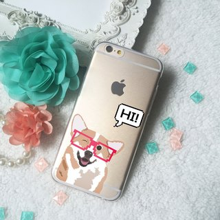 Hi Happy Corgi Clear TPU Silicone Phone Case iphone X 8 8+ 7 7+ 6 6s Note S8 S7