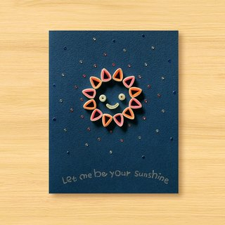 Hand-rolled paper luminous card _ Let me be your sunshine_A ... Valentine card