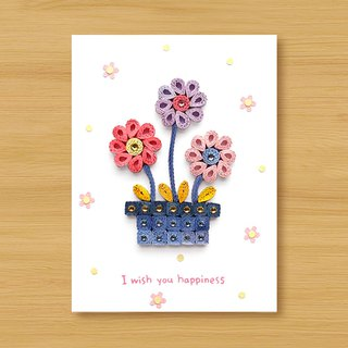 Handmade Roll Paper Card _ Sweet Flower Pot I wish you happiness _ Valentine Card