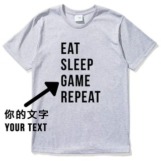 Custom EAT SLEEP YOUR TEXT REPEAT gray t shirt