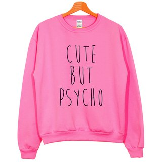 CUTE BUT PSYCHO neutral version of the University of T brushes Pink Wen Qing fashion design trendy text fashion