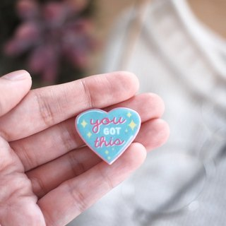 You Got This Heart Handmade Pin