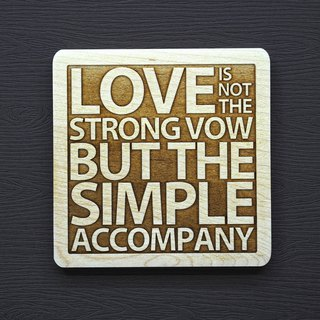 In a word, the wood coaster love is not a vigorous oath but a plain companionship.