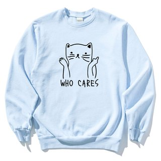 Who Cares Cat #2 light blue sweatshirt