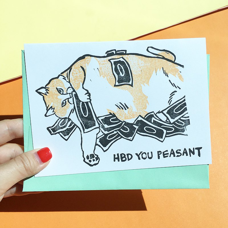 Hand-printed card - Happy Birthday You Peasant