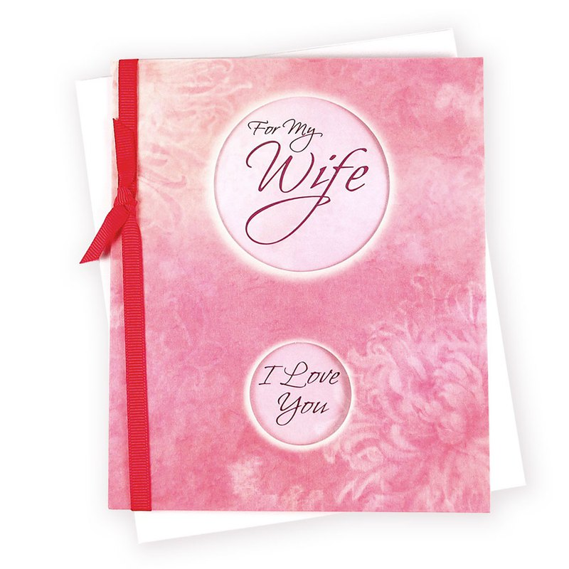 Wife we share a lot of love [Hallmark-card sweet words]