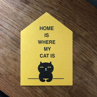 HOME IS WHERE MY CAT IS 喵家就是我家明信片