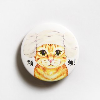 Magnet badge badge - the stubbornness of the orange cat