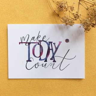 Make Today Count Postcard
