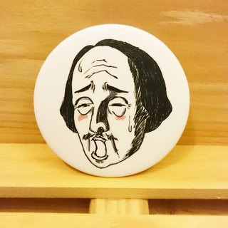 Mr. Shakespeare, an impatient desires hand-painted wind badge